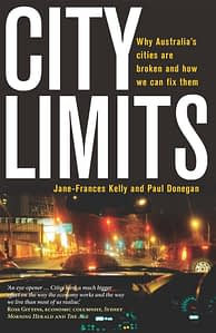 city-limits-why-australian-cities-are-broken-and-how-we-fix-them